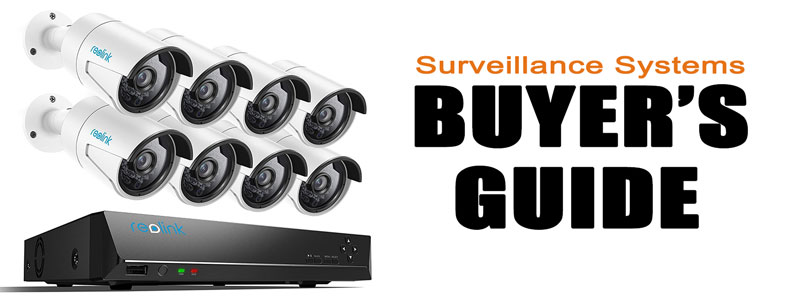 Buyer S Guide Surveillance Systems Securitybros