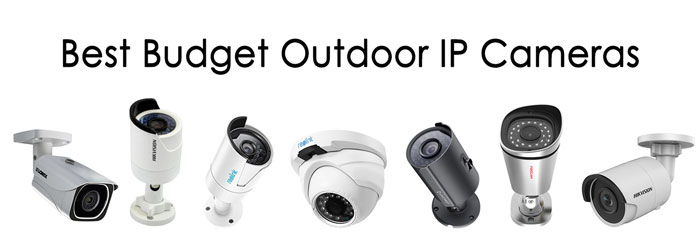 7 Of The Best Affordable Outdoor Ip Cameras And What You