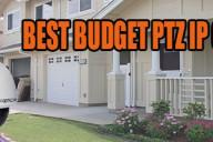 Best-budget-ptz-ip-cameras