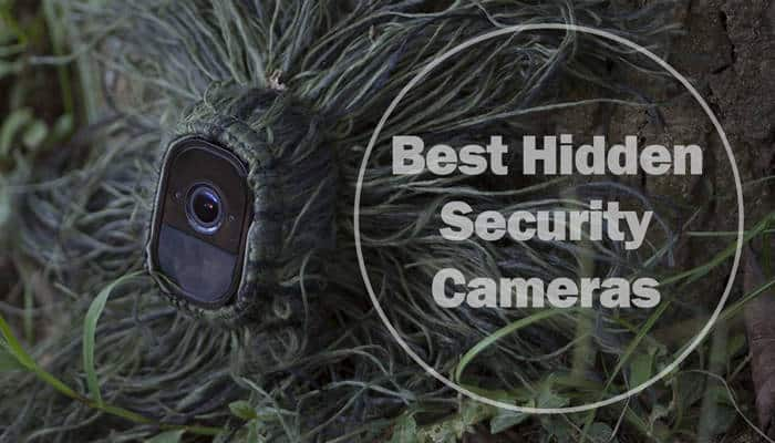Best Hidden Security Cameras For Indoor And Outdoor Use